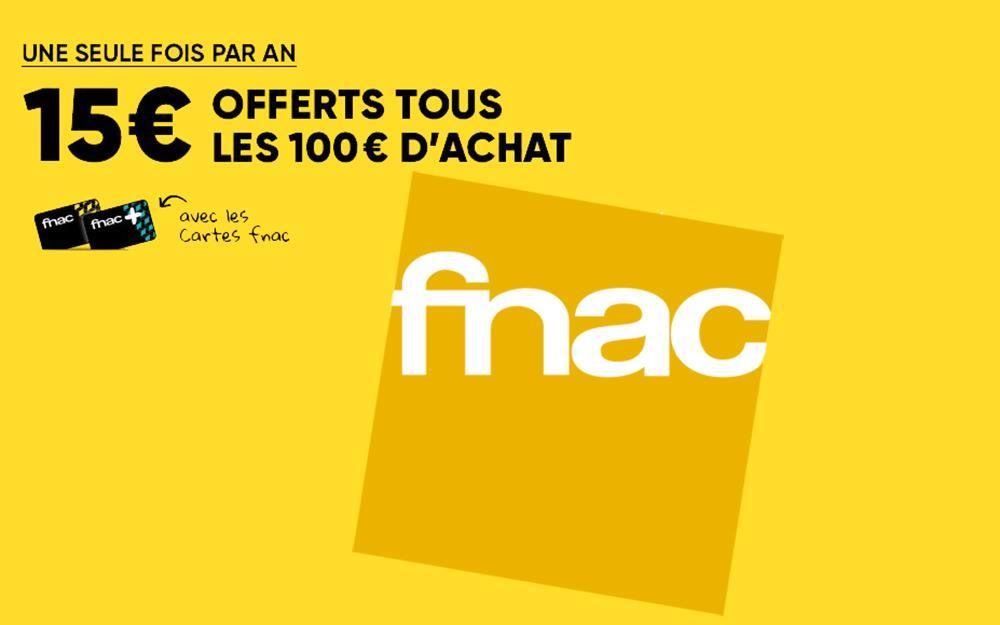 Bon plan Fnac : jusqu'à 15€ offerts tous les 100€ d'achat pour les adhérents