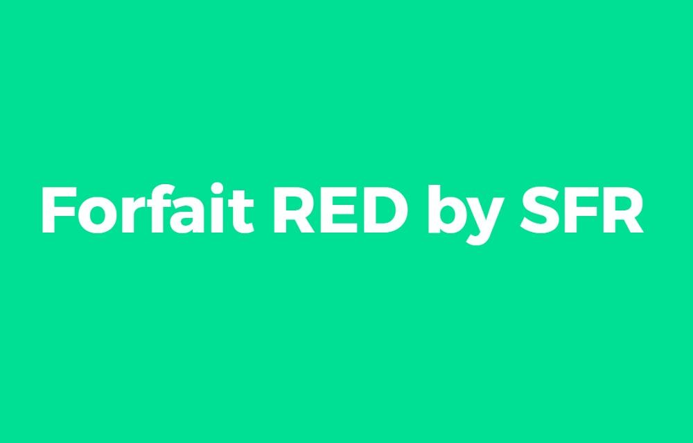 Forfait mobile : découvrez la nouvelle offre RED by SFR
