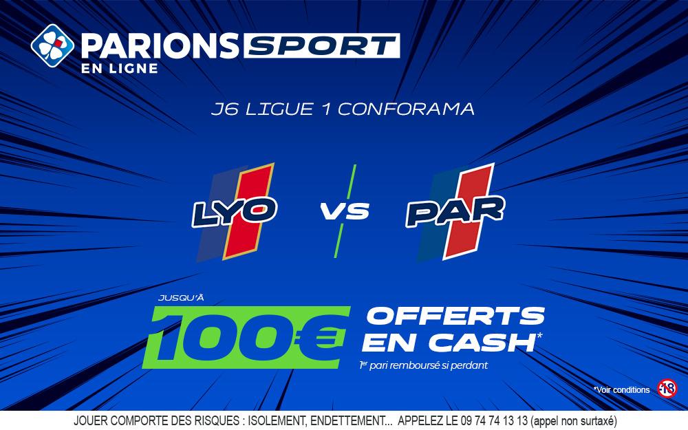 OL - PSG : 100€ offert sur Parions Sport