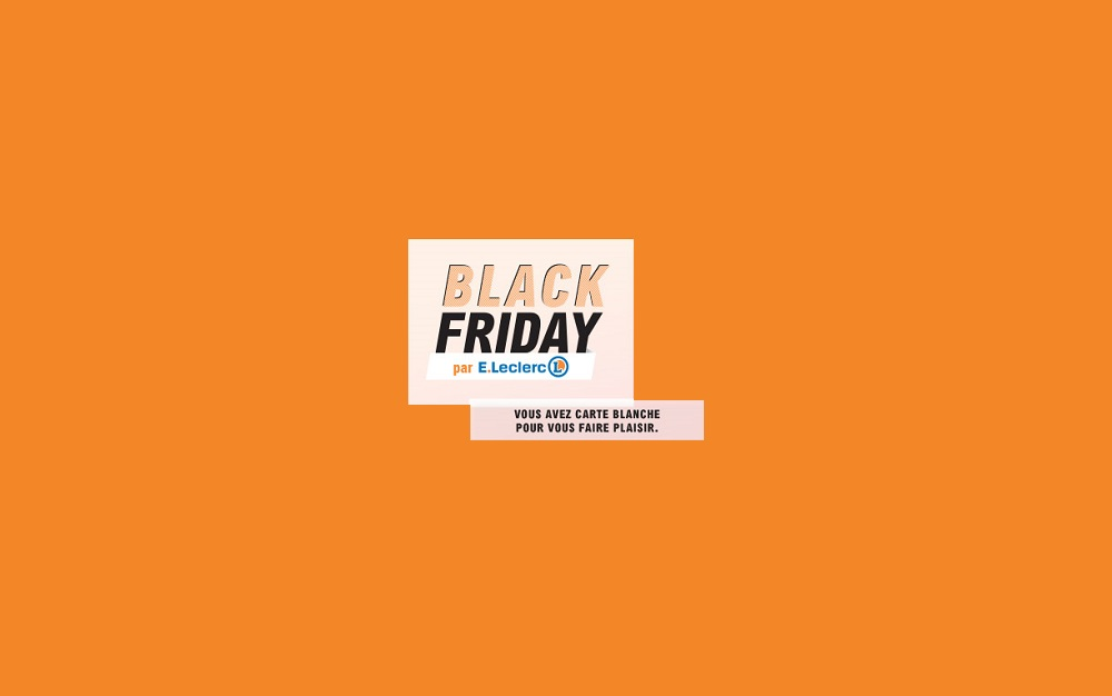 Black Friday Leclerc Toutes Les Offres Et Promos En Ligne